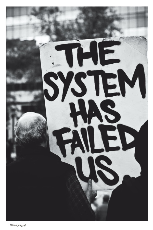 Bild med texten The system has failed us